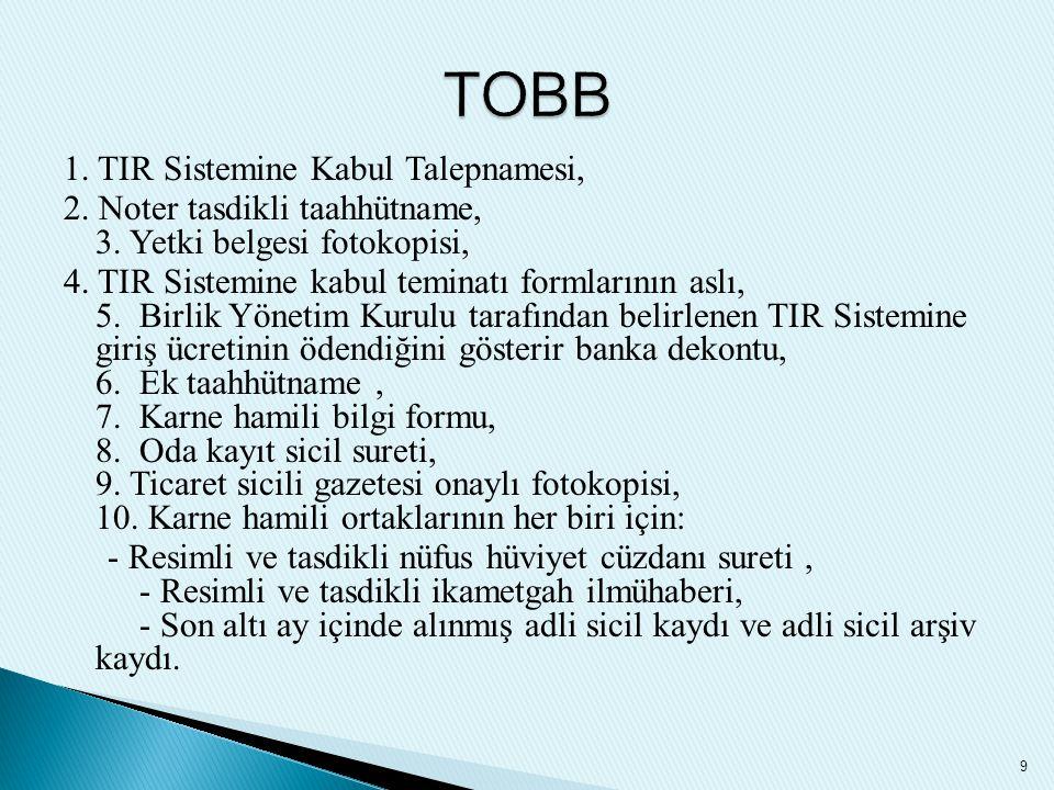 TOBB 1. TIR Sistemine Kabul Talepnamesi,