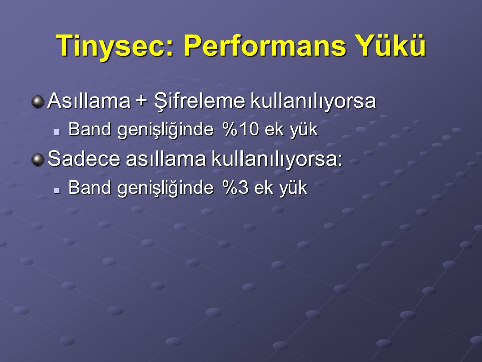 Tinysec: Performans Yükü