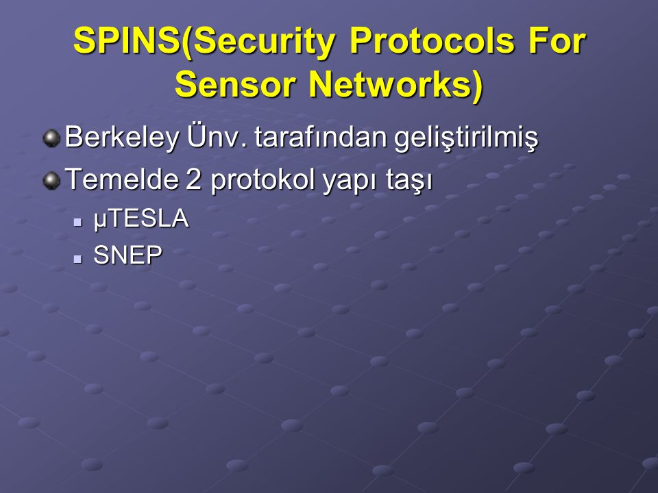 SPINS(Security Protocols For Sensor Networks)