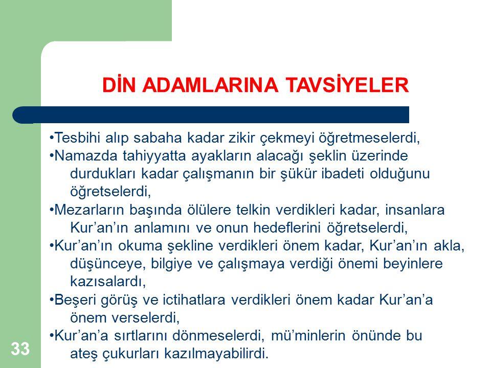 DİN ADAMLARINA TAVSİYELER