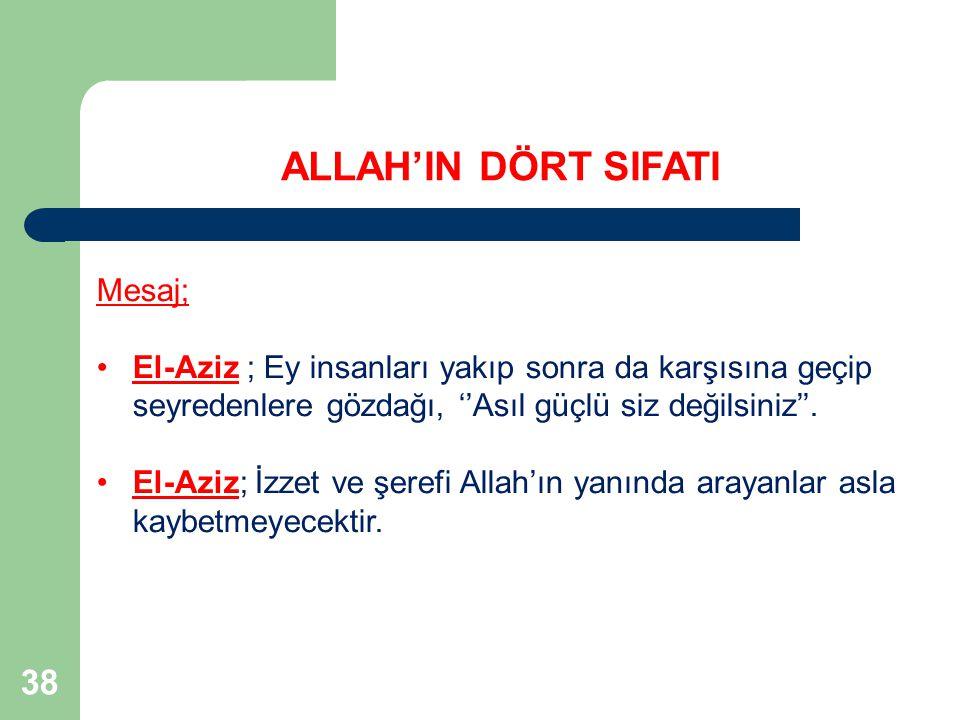 ALLAH'IN DÖRT SIFATI 38 Mesaj;