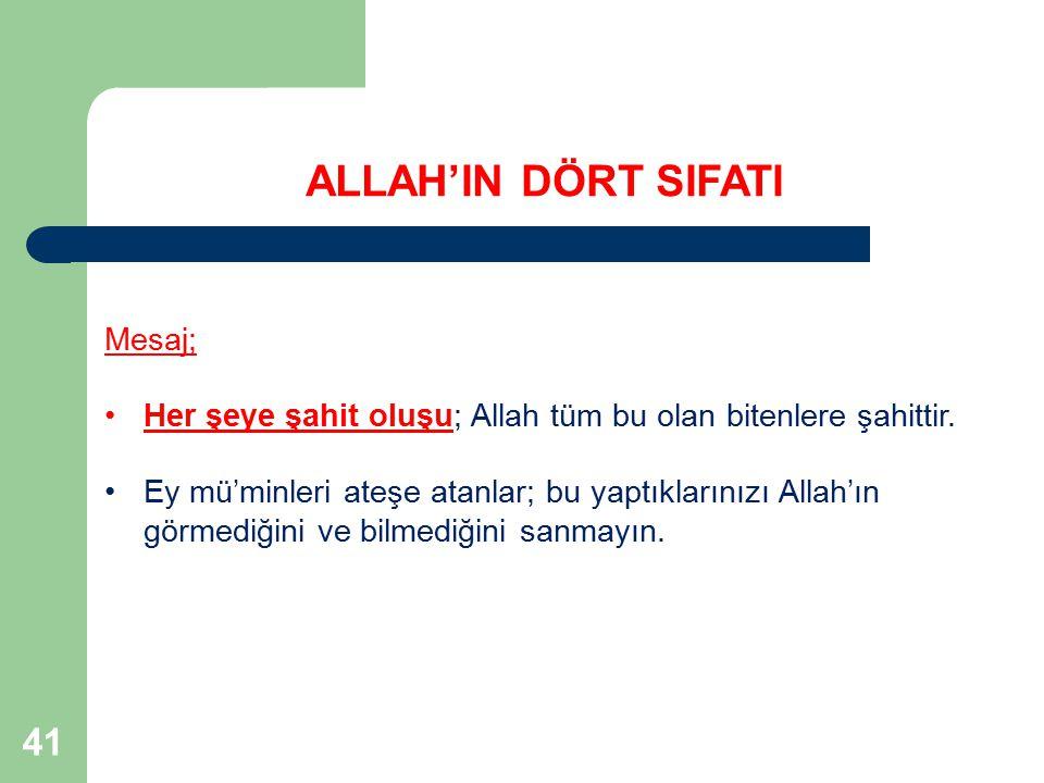 ALLAH'IN DÖRT SIFATI 41 Mesaj;