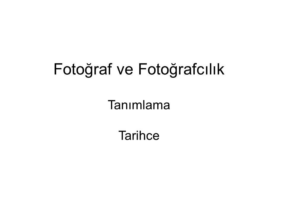Fotoğraf ve Fotoğrafcılık