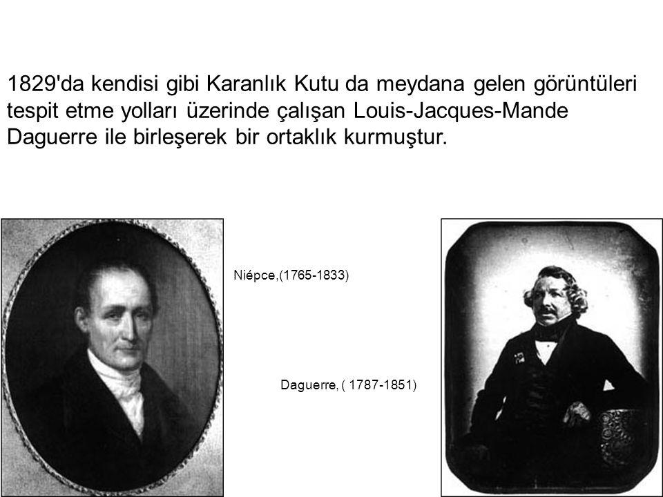 1829 da kendisi gibi Karanlık Kutu da meydana gelen görüntüleri tespit etme yolları üzerinde çalışan Louis-Jacques-Mande Daguerre ile birleşerek bir ortaklık kurmuştur.