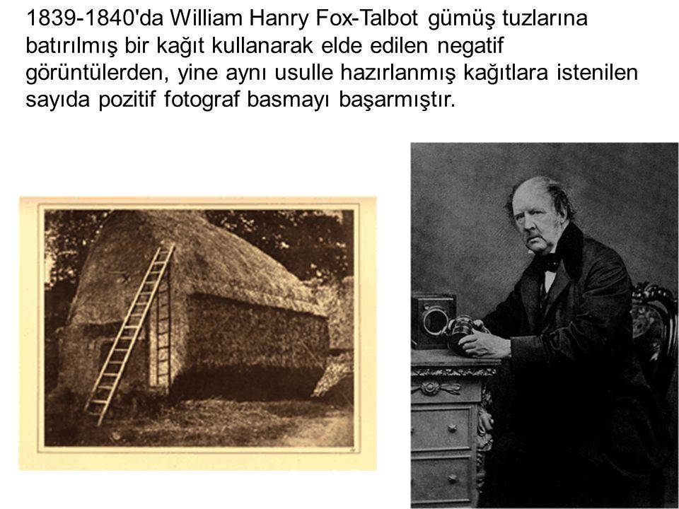 1839-1840 da William Hanry Fox-Talbot gümüş tuzlarına batırılmış bir kağıt kullanarak elde edilen negatif görüntülerden, yine aynı usulle hazırlanmış kağıtlara istenilen sayıda pozitif fotograf basmayı başarmıştır.