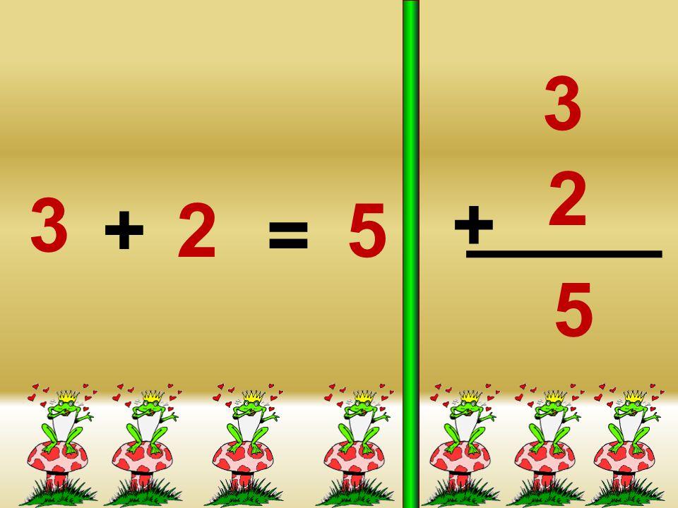 3 2 3 + + 2 5 = 5