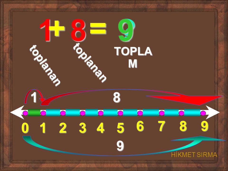 + = 1 8 9 1 8 6 7 8 9 1 2 3 4 5 9 TOPLAM toplanan toplanan