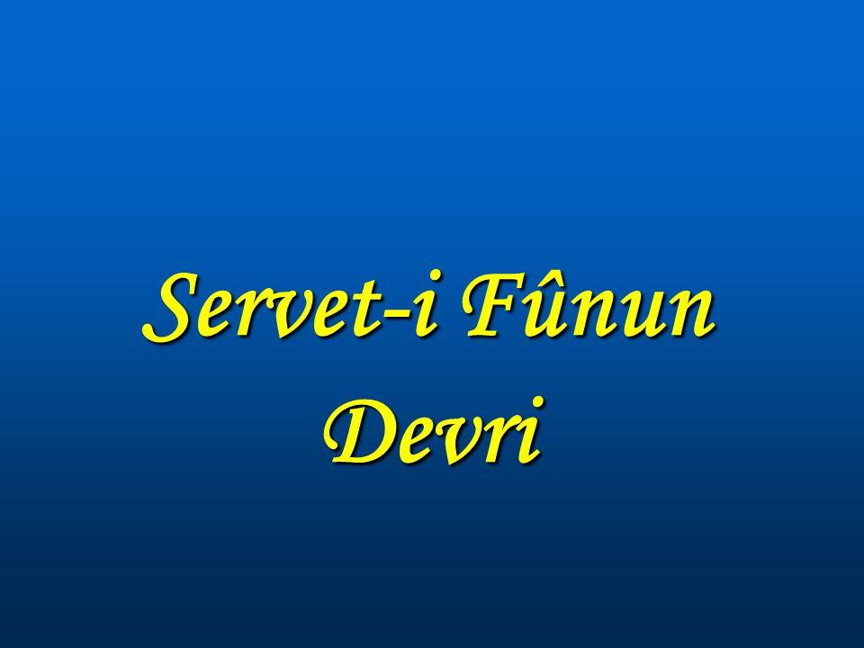 Servet-i Fûnun Devri