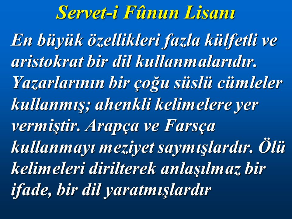 Servet-i Fûnun Lisanı