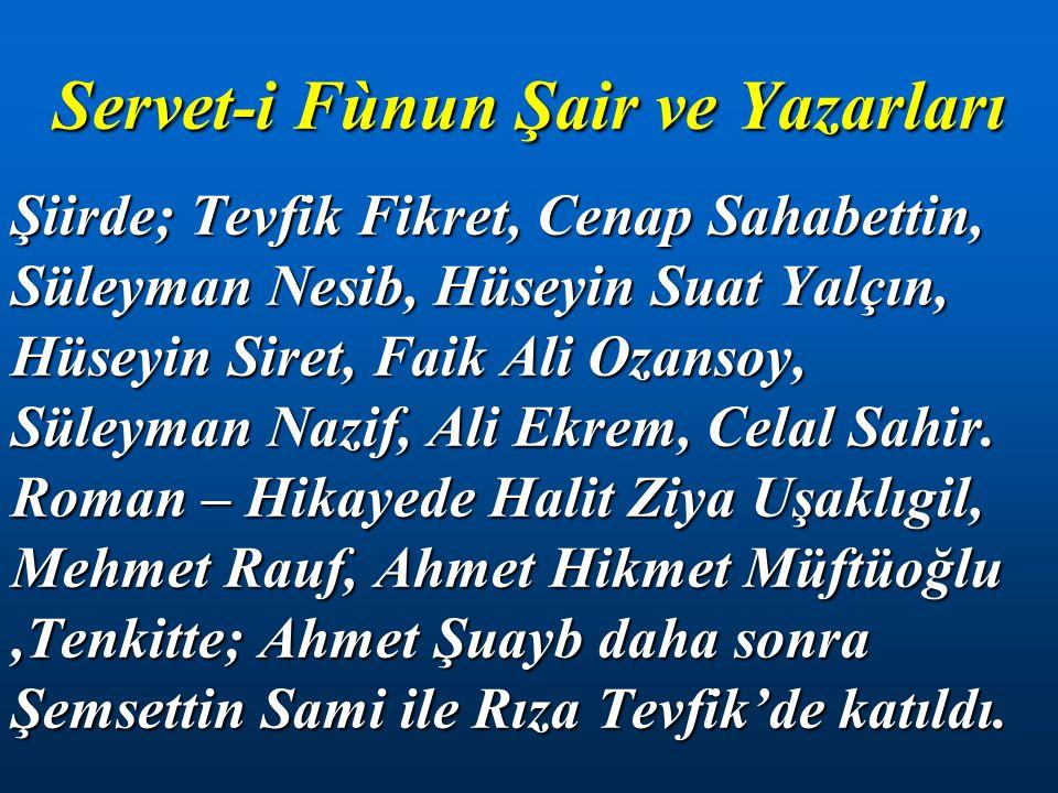 Servet-i Fùnun Şair ve Yazarları