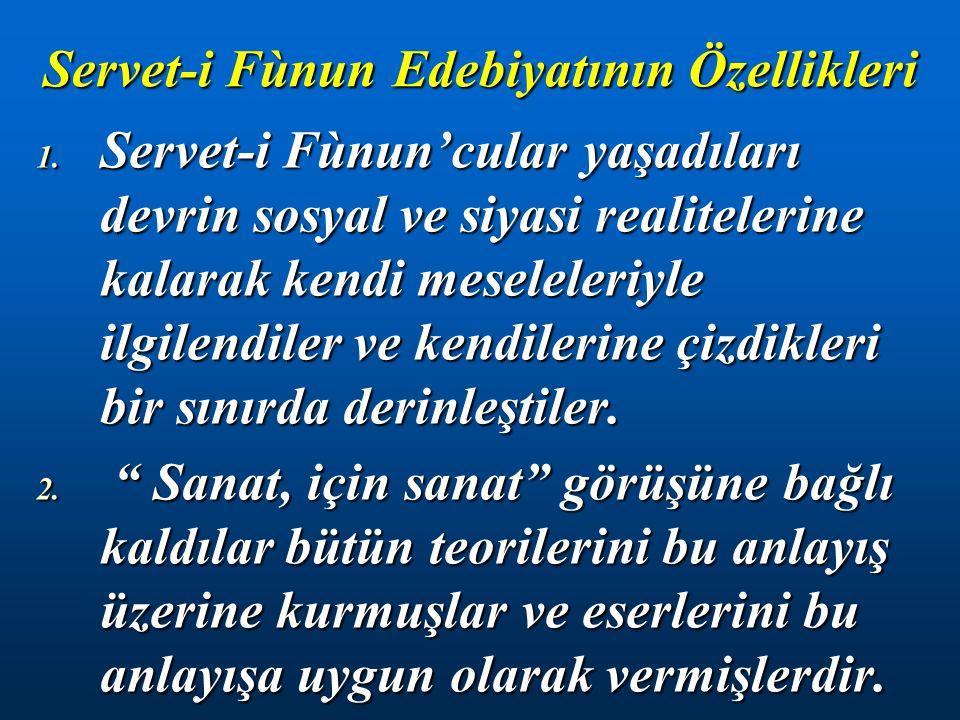 Servet-i Fùnun Edebiyatının Özellikleri