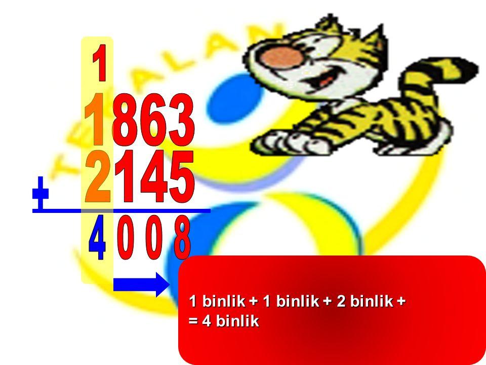 1 binlik + 1 binlik + 2 binlik +