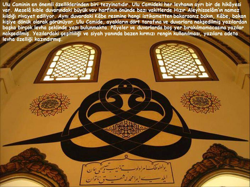 Ulu Caminin en önemli özelliklerinden biri tezyinatıdır