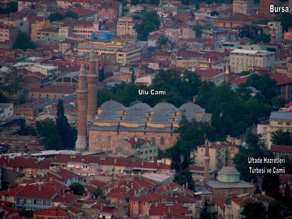 Bursa Ulu Cami Üftade Hazretleri Türbesi ve Camii