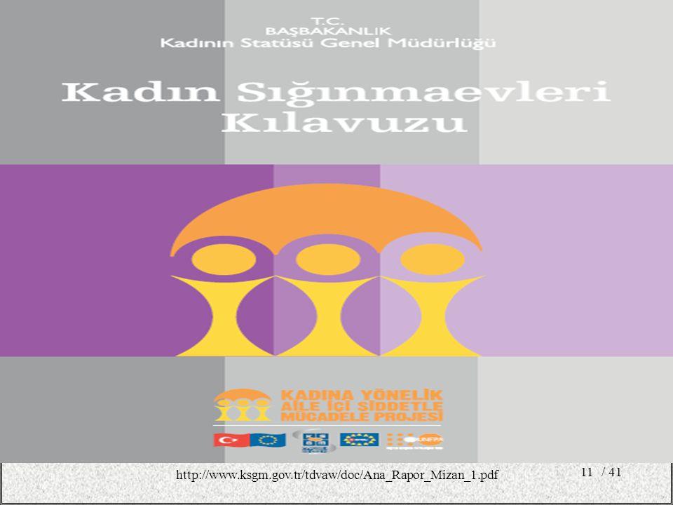 http://www.ksgm.gov.tr/tdvaw/doc/Ana_Rapor_Mizan_1.pdf / 41