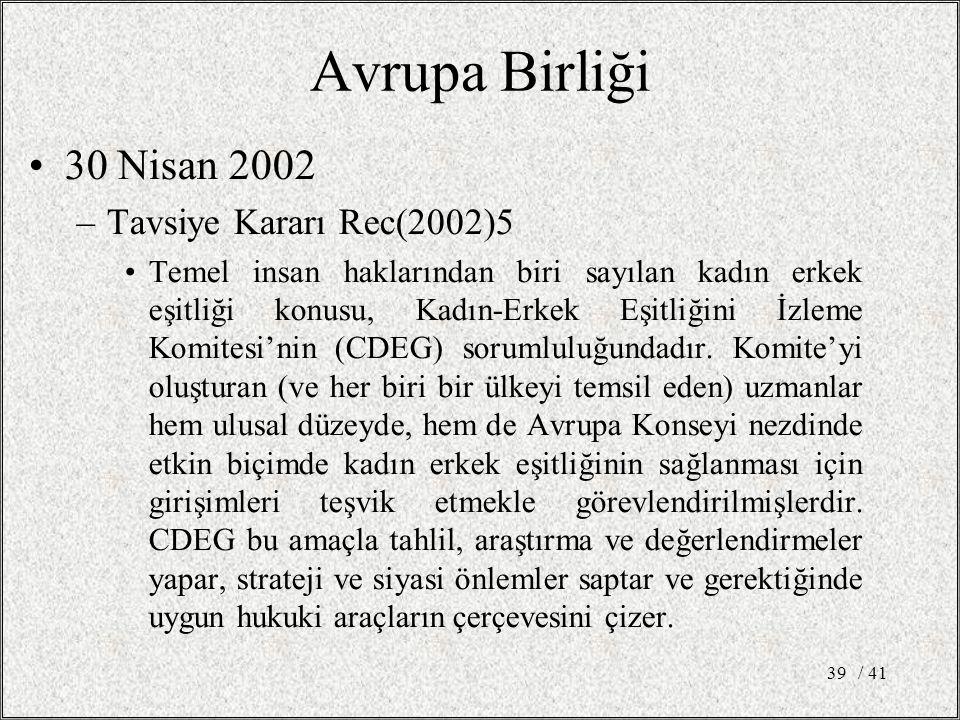 Avrupa Birliği 30 Nisan 2002 Tavsiye Kararı Rec(2002)5