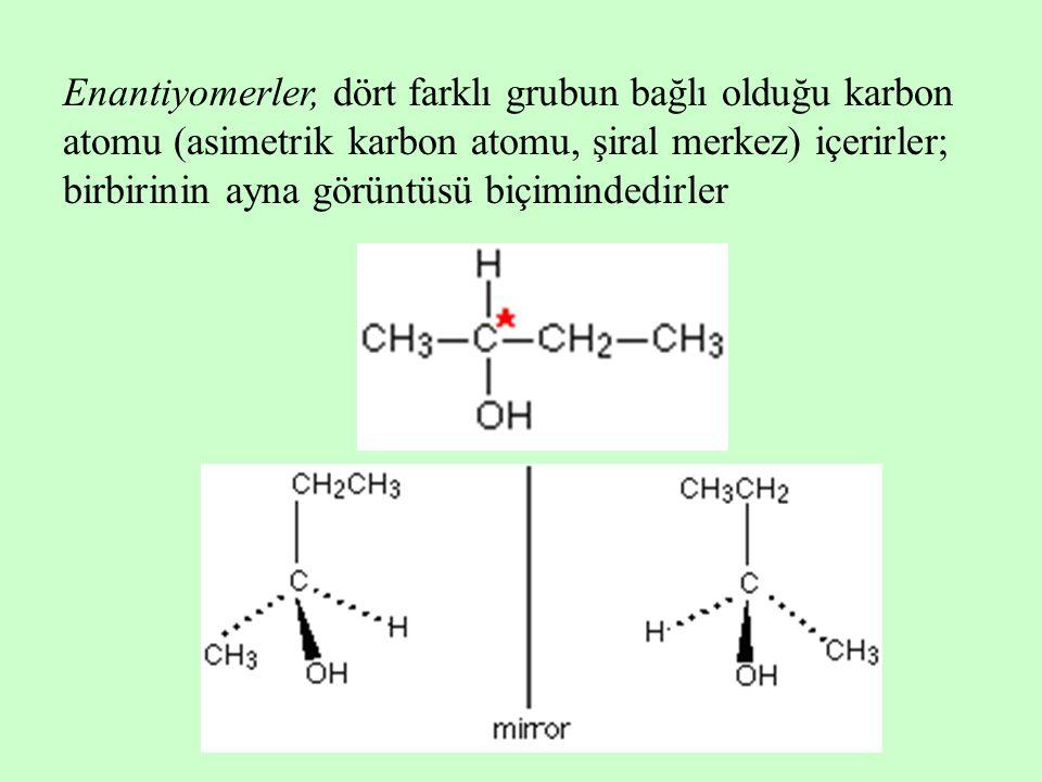 Enantiyomerler, dört farklı grubun bağlı olduğu karbon atomu (asimetrik karbon atomu, şiral merkez) içerirler; birbirinin ayna görüntüsü biçimindedirler