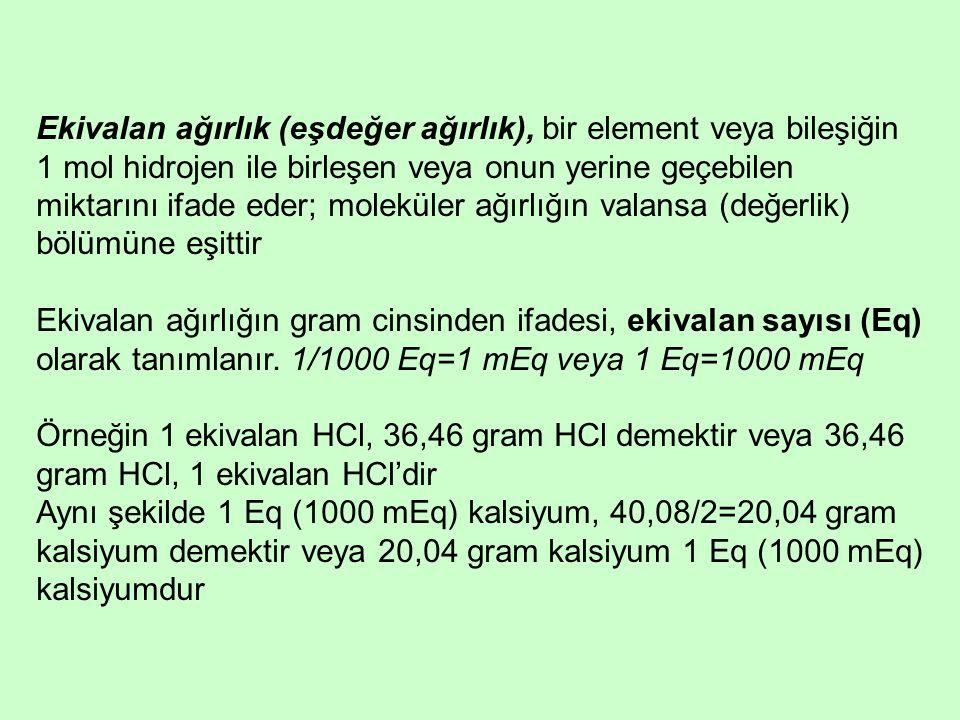 Ekivalan ağırlık (eşdeğer ağırlık), bir element veya bileşiğin 1 mol hidrojen ile birleşen veya onun yerine geçebilen miktarını ifade eder; moleküler ağırlığın valansa (değerlik) bölümüne eşittir