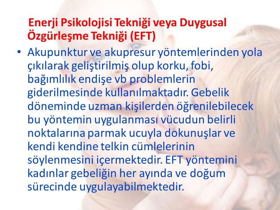 Enerji Psikolojisi Tekniği veya Duygusal Özgürleşme Tekniği (EFT)