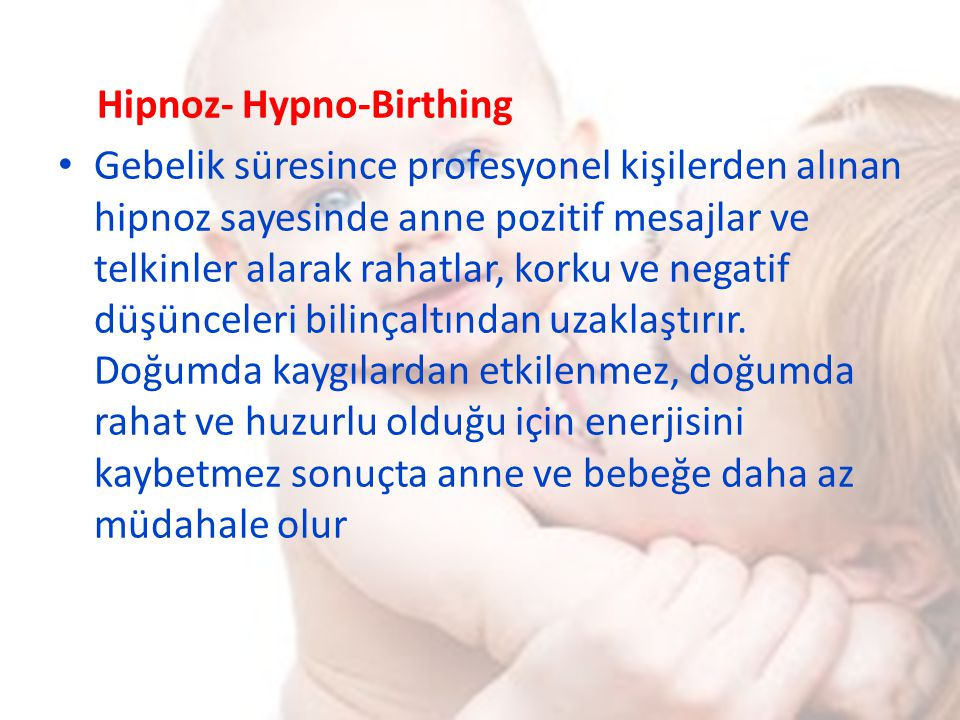 Hipnoz- Hypno-Birthing
