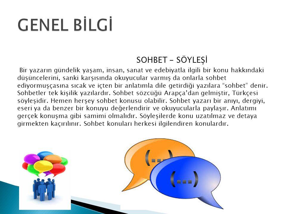 GENEL BİLGİ SOHBET - SÖYLEŞİ.