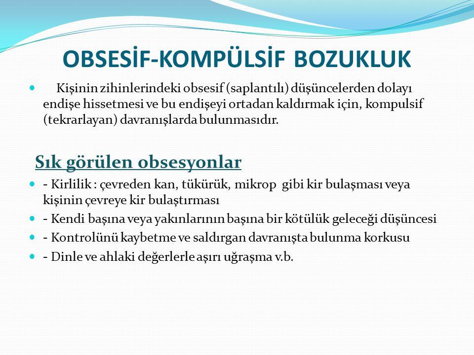 OBSESİF-KOMPÜLSİF BOZUKLUK
