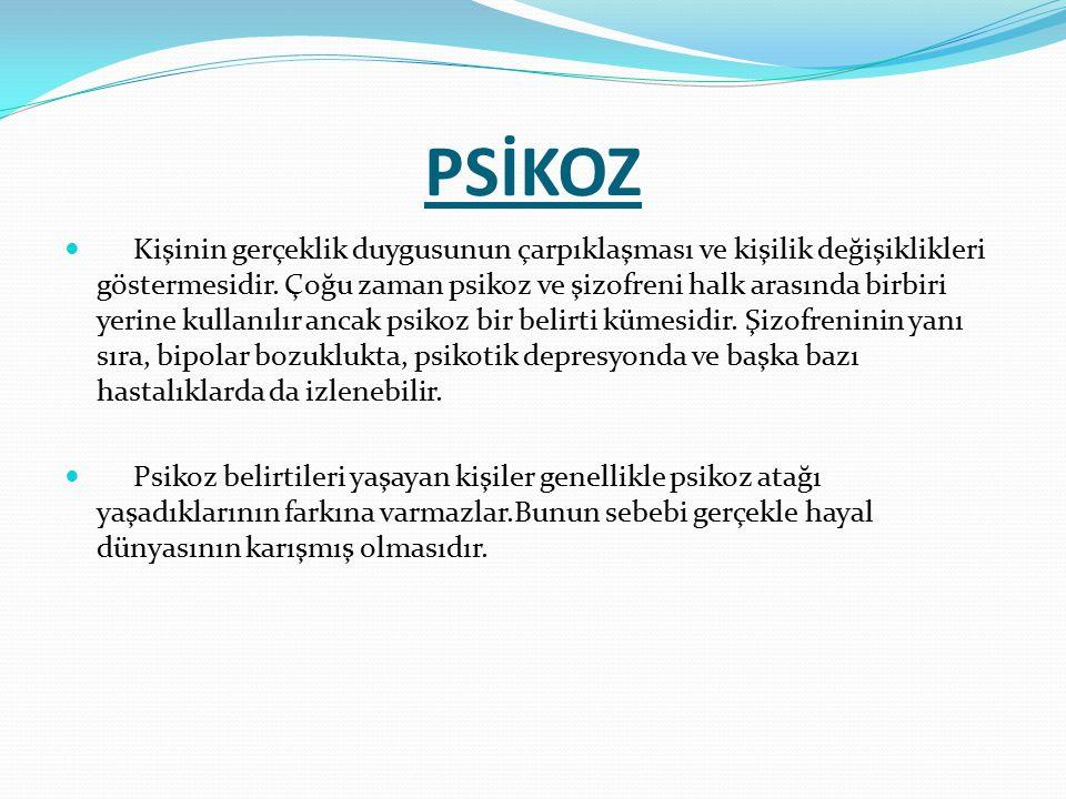PSİKOZ