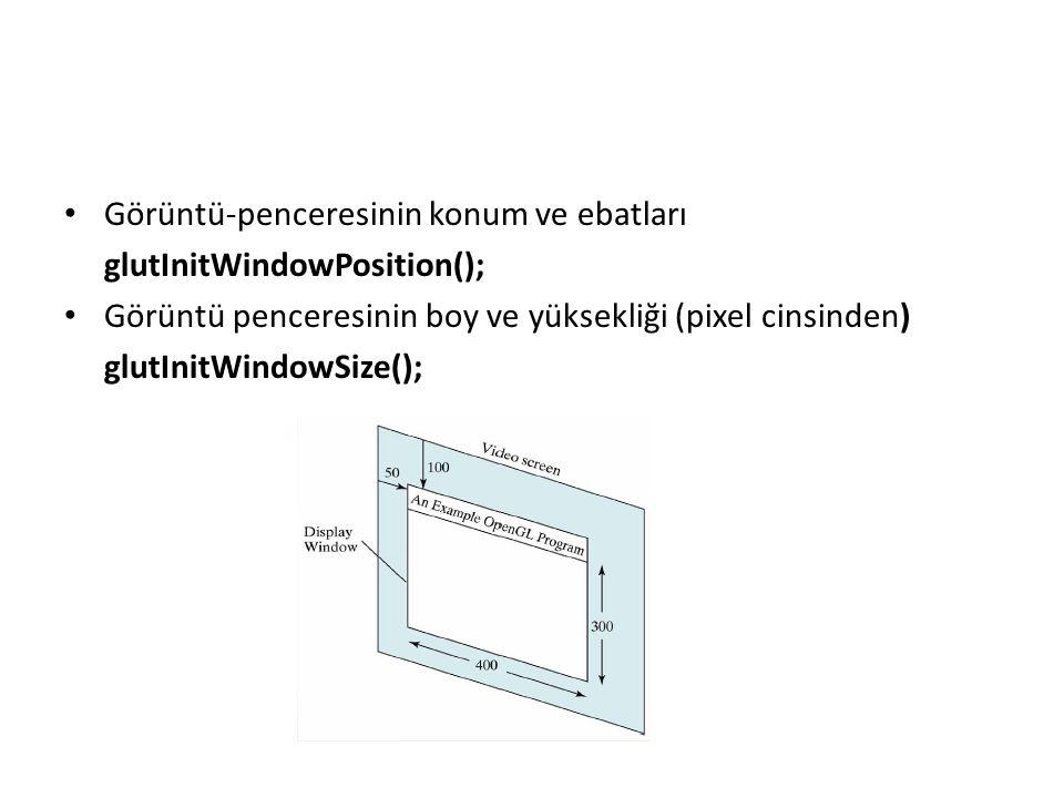 Görüntü-penceresinin konum ve ebatları