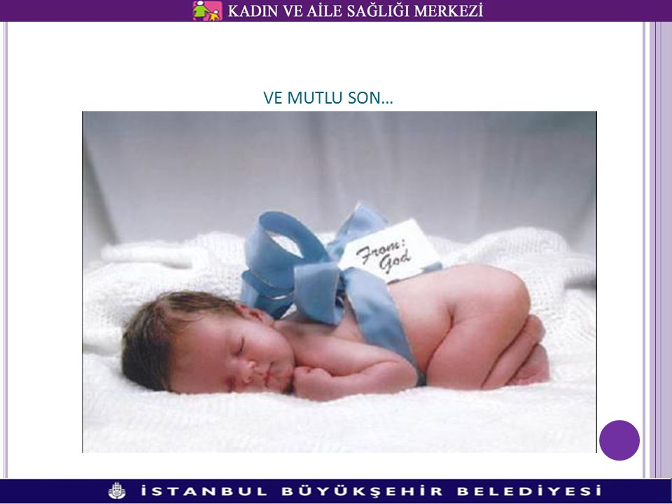 VE MUTLU SON… Ve işte özlenen bebek  20