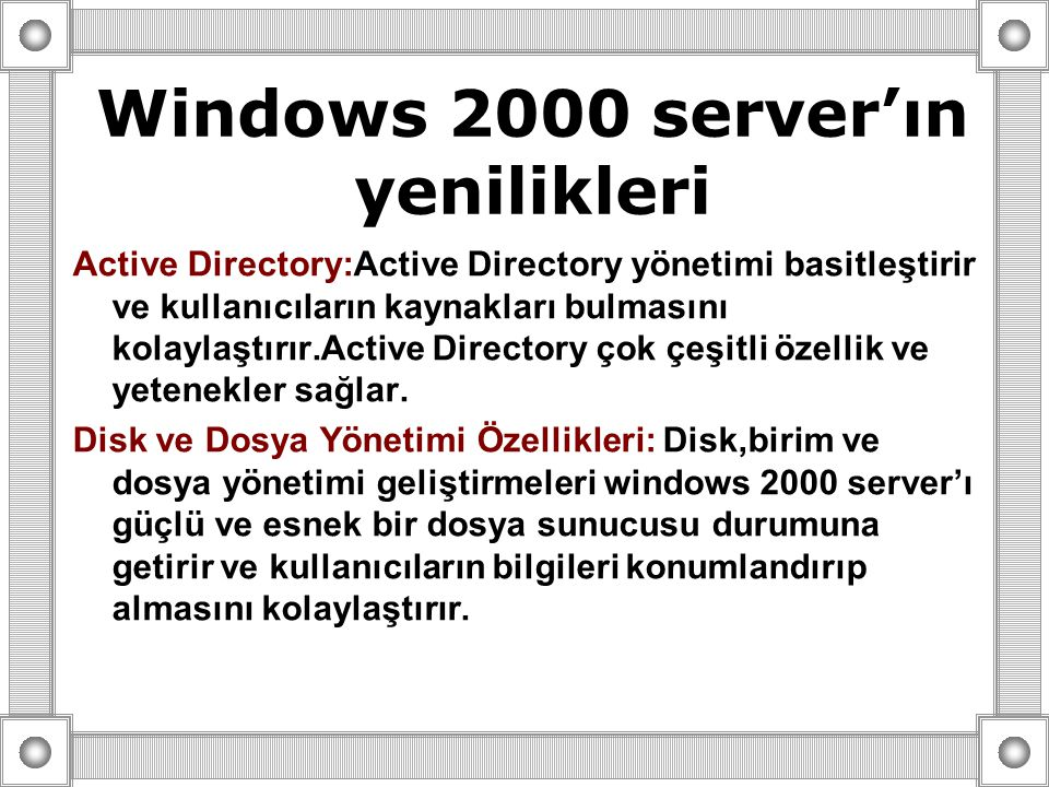 Windows 2000 server'ın yenilikleri