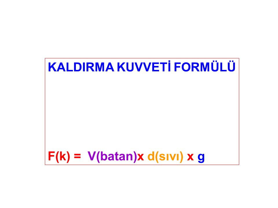 KALDIRMA KUVVETİ FORMÜLÜ