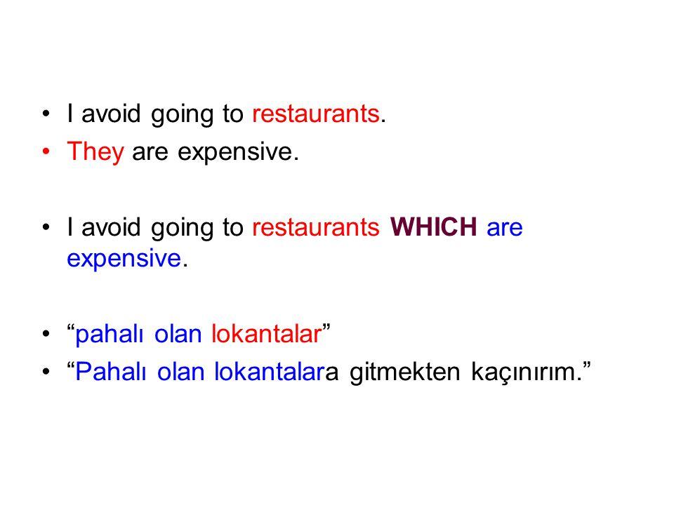 I avoid going to restaurants.