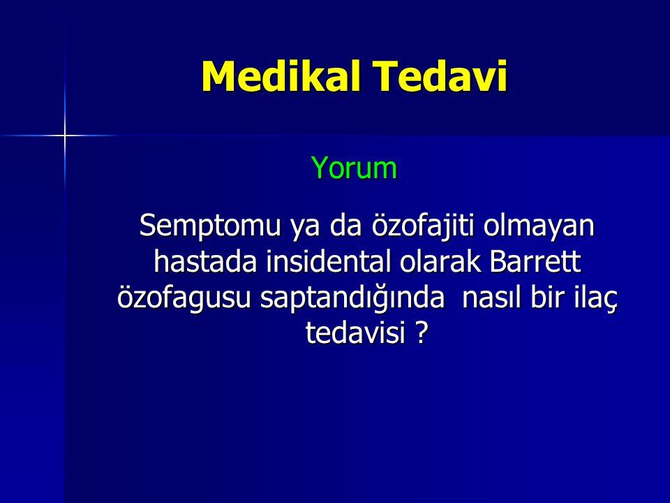 Medikal Tedavi Yorum.