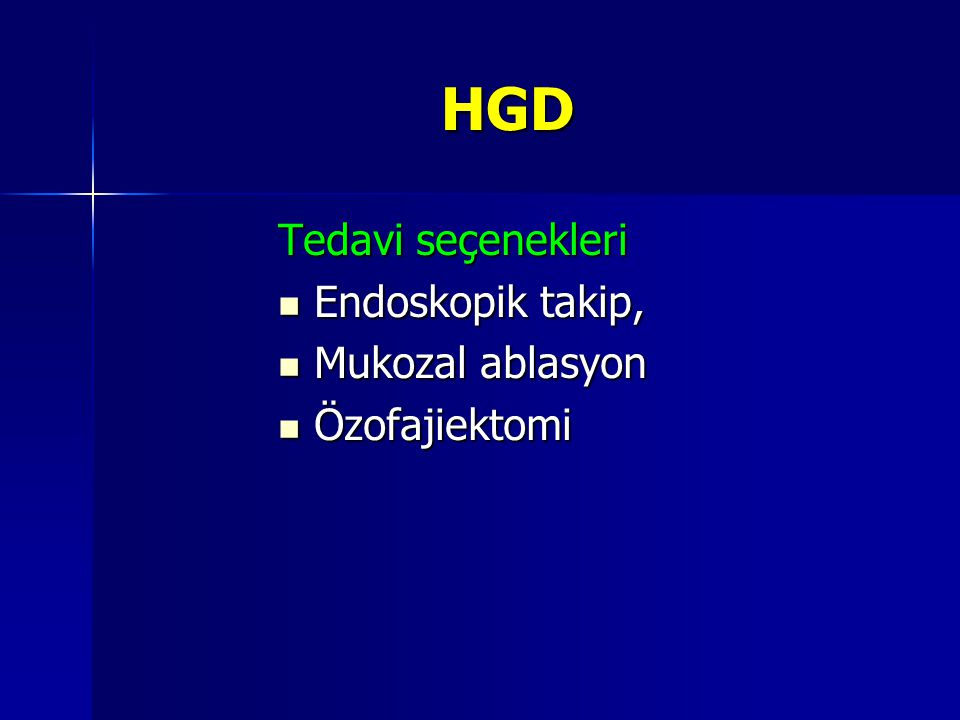 HGD Tedavi seçenekleri Endoskopik takip, Mukozal ablasyon
