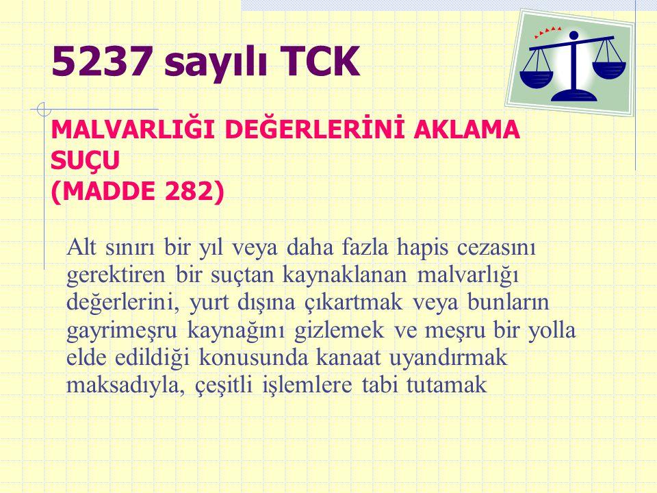 MALVARLIĞI DEĞERLERİNİ AKLAMA SUÇU (MADDE 282)