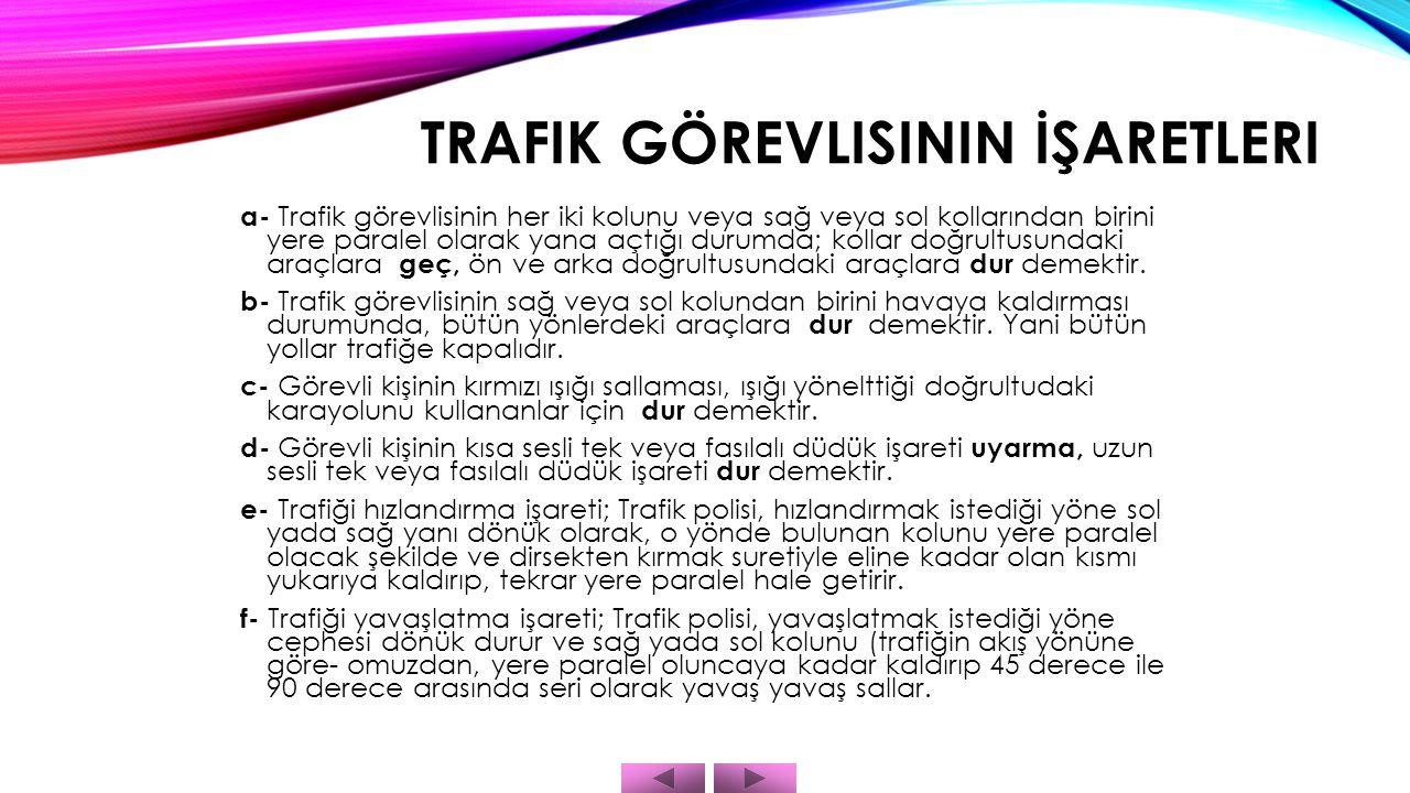 Trafik Görevlisinin İşaretleri