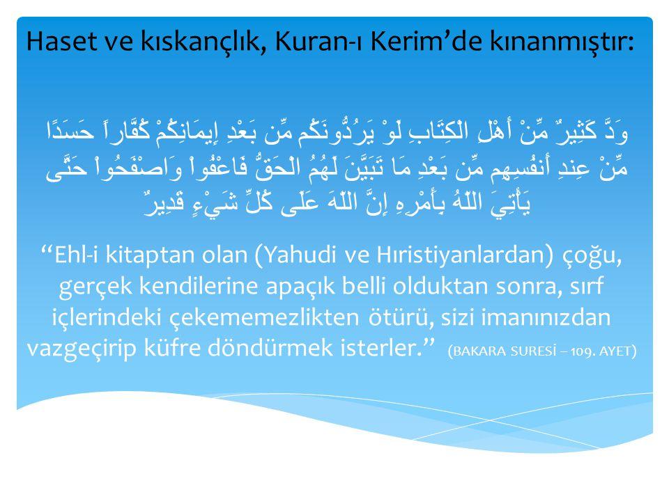 Haset ve kıskançlık, Kuran-ı Kerim'de kınanmıştır: