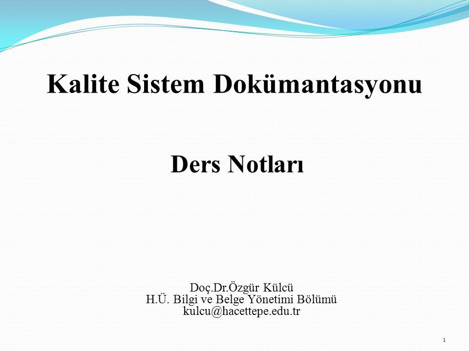 Kalite Sistem Dokümantasyonu