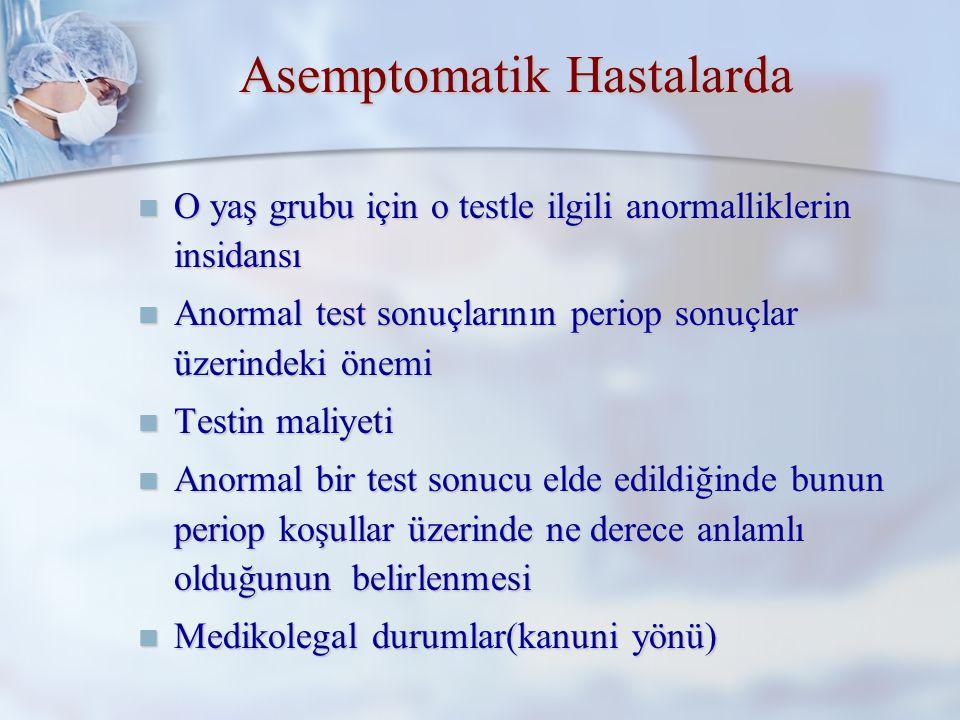 Asemptomatik Hastalarda