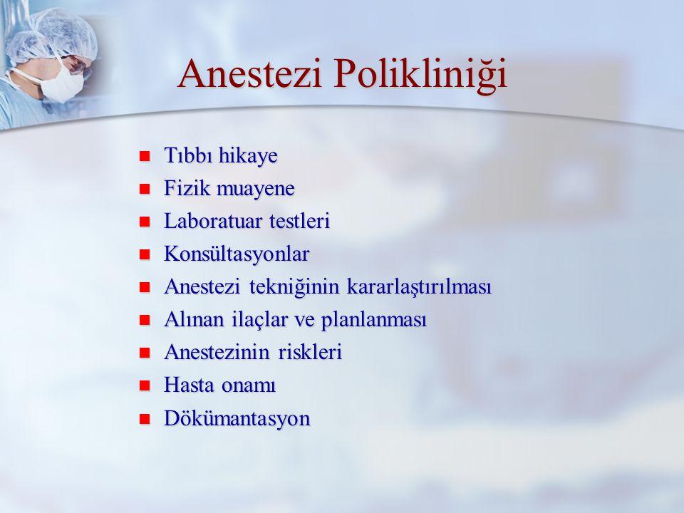 Anestezi Polikliniği Tıbbı hikaye Fizik muayene Laboratuar testleri