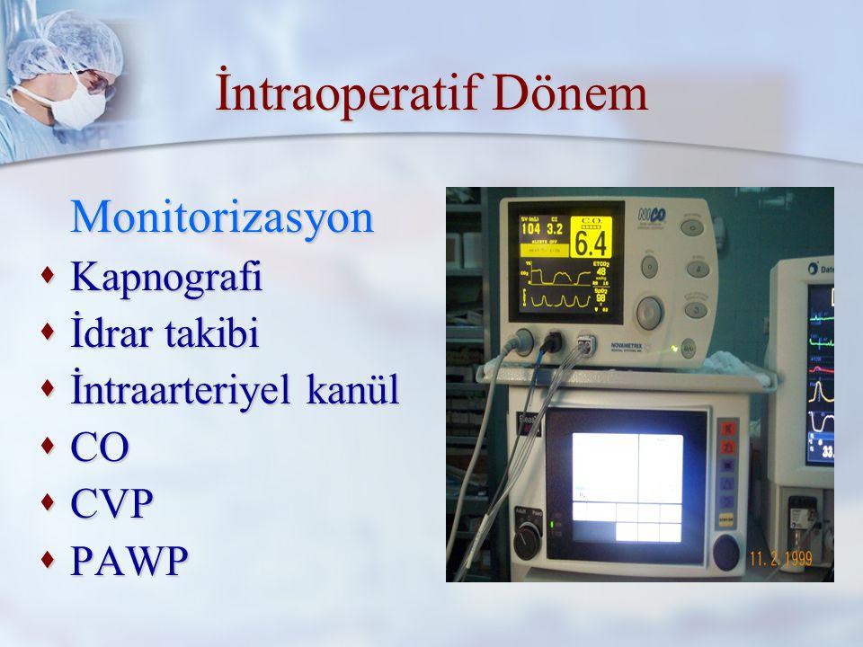 İntraoperatif Dönem Monitorizasyon Kapnografi İdrar takibi