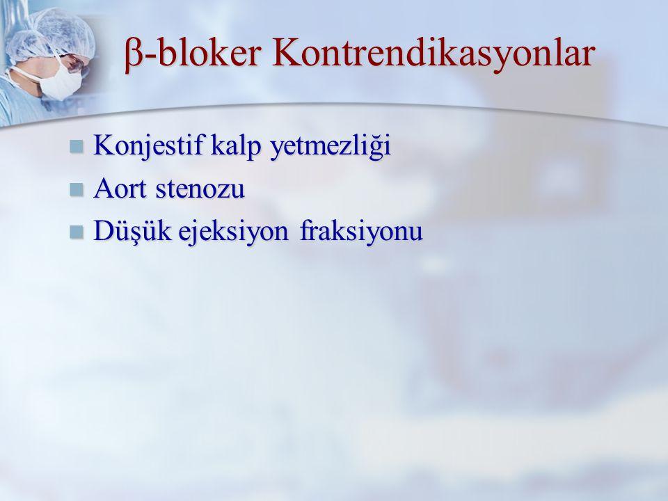 β-bloker Kontrendikasyonlar