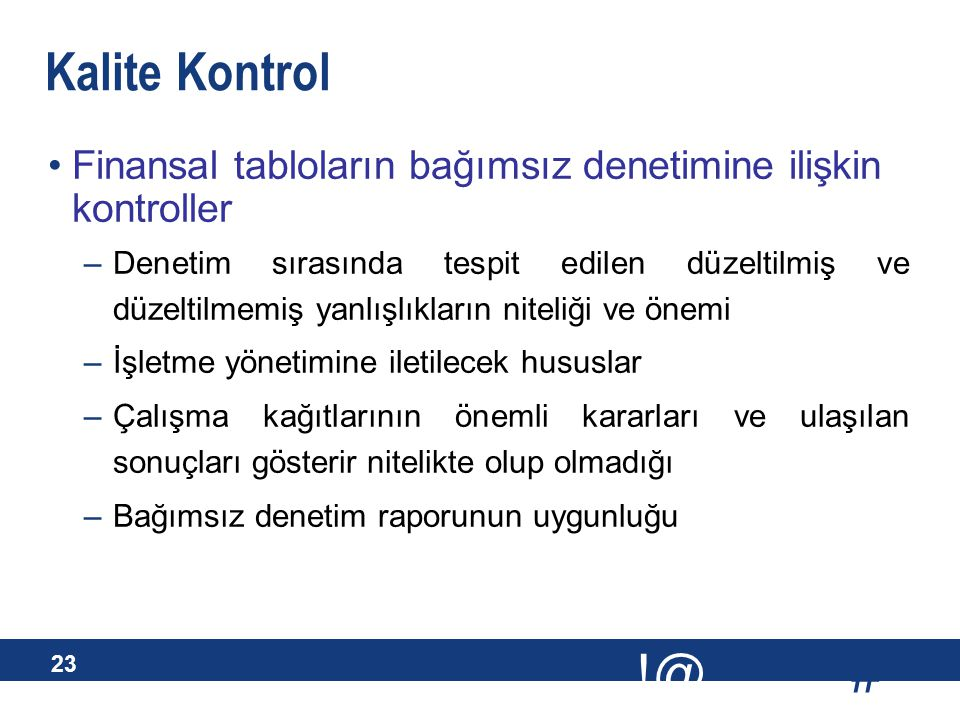 Kalite Kontrol - Uygulama