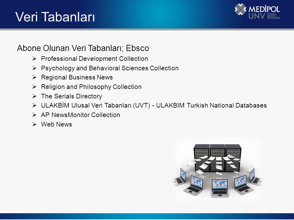 Veri Tabanları Abone Olunan Veri Tabanları; Ebsco