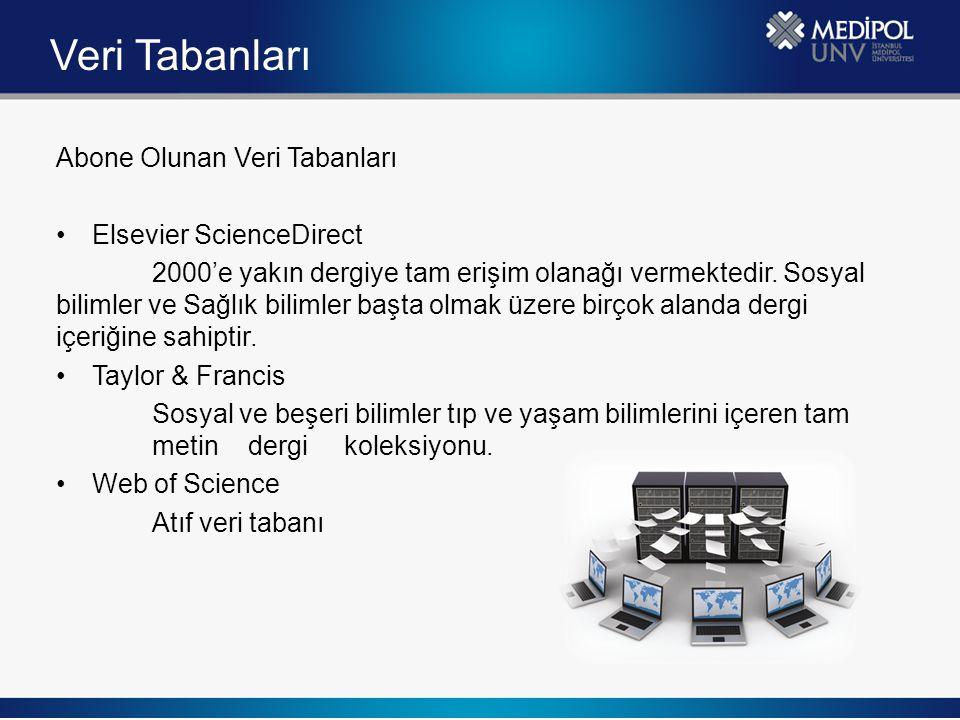 Veri Tabanları Abone Olunan Veri Tabanları Elsevier ScienceDirect