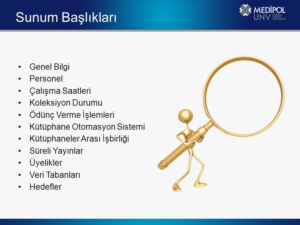 Sunum Başlıkları Genel Bilgi Personel Çalışma Saatleri