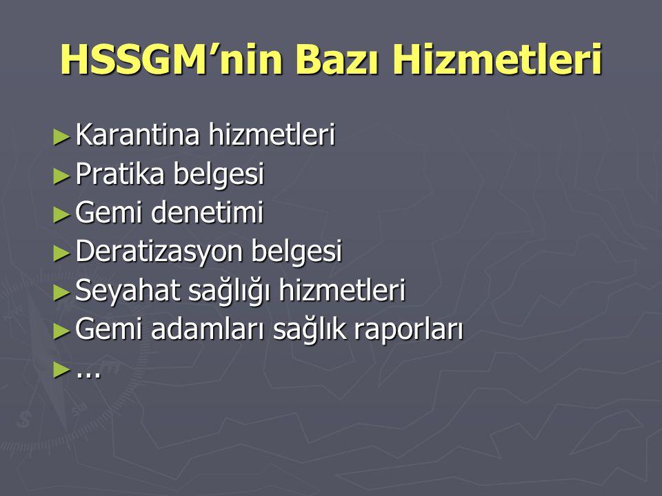 HSSGM'nin Bazı Hizmetleri