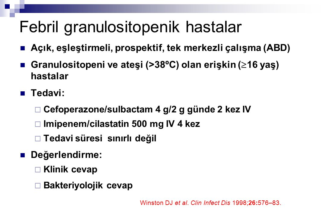 Febril granulositopenik hastalar
