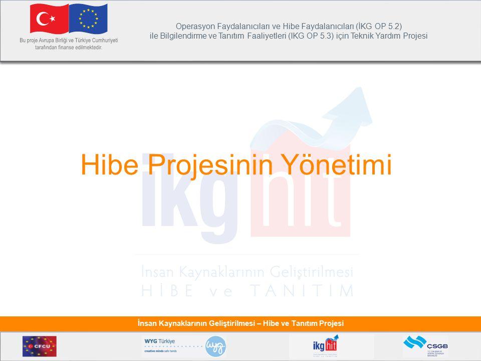 Hibe Projesinin Yönetimi