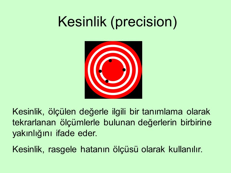 Kesinlik (precision)